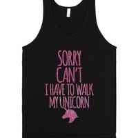 Sorry Can't I Have To Walk My Unicorn-Unisex Black Tank