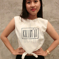 Killin' it handwriting Bow Crop Top Tank Shirt TShirt Tee Shirt Tee Shirts Size - Free Size