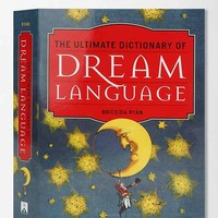 The Ultimate Dictionary Of Dream Language By Briceida Ryan - Assorted One