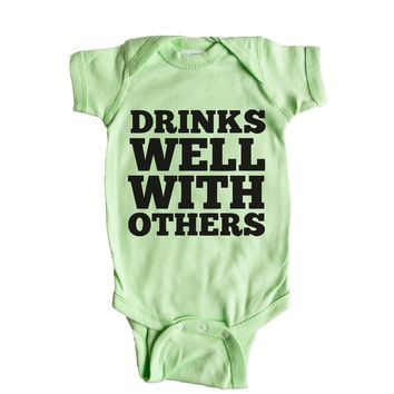 Drinks Well With Others  Baby Onesuit
