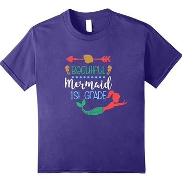 First Grade Mermaid Girl First Day Back To School T-shirt