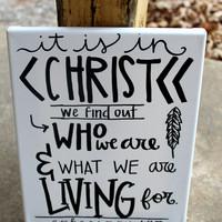 It is In Christ // Ephesians 1:11 // black and white // 8x10 stretched canvas // READY TO SHIP