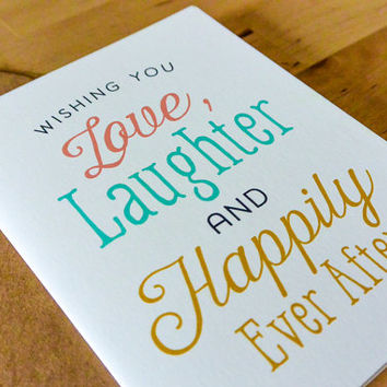 Wishing You Love, Laughter and Happily Ever After Greeting Card - paper goods, stationary, greeting card, wedding, engagement, bridal shower