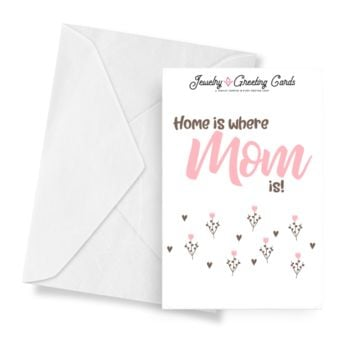 Home Is Where Mom Is! | Mother's Day Jewelry Greeting Cards®
