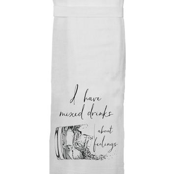 Twisted Wares - I Have Mixed Drinks About Feelings HANG TIGHT TOWEL®