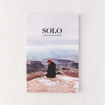 SOLO: A Guidebook to Traveling Alone By Laura Austin | Urban Outfitters