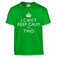Funny I CAN'T KEEP CALM I'm Two Toddler Tee T-Shirt T Shirt Tees Youth Soft Gift Present 2 Year Old 2nd Happy Birthday Party Present
