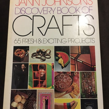 5 DAY SALE (Ends Soon) 1975 Jann Johnson's Discovery Book of Crafts-65 Fresh & Exciting Projects, Hardcover, Reader's Digest Press, Craft Bo