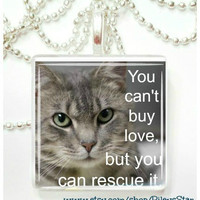 You can't buy love, but you can rescue it  Glass Tile Pendant
