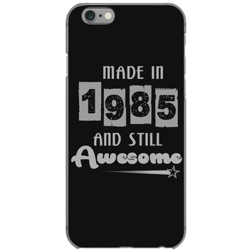 made in 1985 and still awesome iPhone 6/6s Case