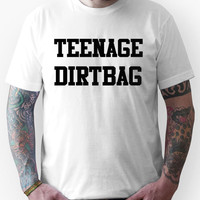 TEENAGE DIRTBAG  Unisex T-Shirt