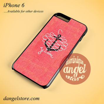 Anchor Je Taime Phone case for iPhone 6 and another iPhone devices