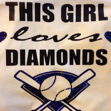"Softball/Baseball Shirt ""This Girl Loves Diamonds"""