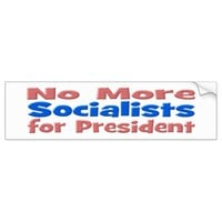 No More Socialists 4 President BumperSticker pink Bumper Sticker