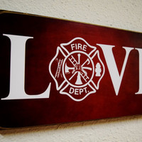 Firefighter Gift, Fireman Gift, Firefighter Decor, Fireman Decor, Firefight Sign, Fireman Sign, Firefighter Wedding, Fireman Wedding