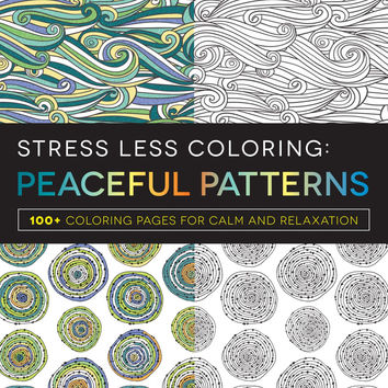 Stress Less Peaceful Patterns Adult Coloring Book With Soft Cover