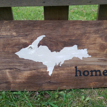 Upper Peninsula of Michigan Rustic Sign - Handpainted UP Home Sign - Primitive State Silhouette Wall Plaque