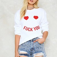 Fuck You Sweatshirt