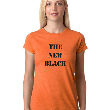 Orange Is The New Black | FREE SHIPPING | T Shirt | S-XL Available 210