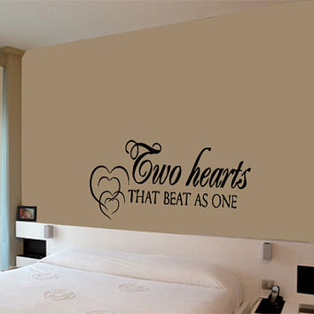 Wall Vinyl Decal Sticker Removable Room  Two Hearts that Beat as One Love Phrase  TK212