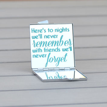 Here's to nights we'll never remember with friends we'll never forget | Friendship toast | Customizable bachelorette party favor