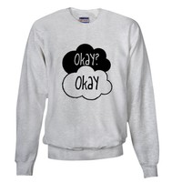 The Fault In Our Stars. Okay. Sweatshirt