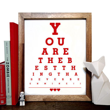 Music Lyrics, You Are The Best Thing Thats Ever Been Mine, Eye Chart 8 x 10 Giclee Art Print, Buy 3 Get 1 Free