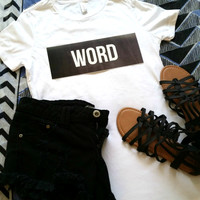 Word quote t-shirt available in size s, med, large, and Xl for juniors girls and women