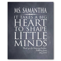 Personalized Teacher Appreciation Gift - It takes a big heart to shape little minds - Typography - print - Special Teacher - Chalkboard
