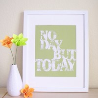 Rent Broadway Musical: No Day But Today - Avocado Green Typographic Art Print -  11x14, 8x10 or 5x7