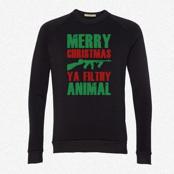 Merry Christmas Ya Filthy Animal fleece crewneck sweatshirt