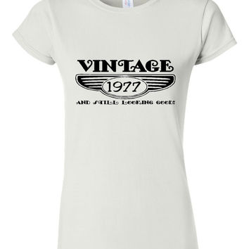 Vintage 1977 And Still Looking Good 38th Bday T Shirt Ladies Men Style Vintage Shirt happy Birthday T Shirt