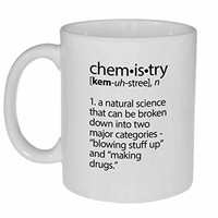 Chemistry Definition Funny Coffee or Tea Mug