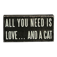 Primitives by Kathy All You Need Cat Box Sign - Black
