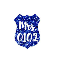 Mrs. | Wifey | Badge |  Back The Blue Police Lives Matter Decal - Yeti Decal - Car Decal - Support - Police Wife - Blue - Badge Number
