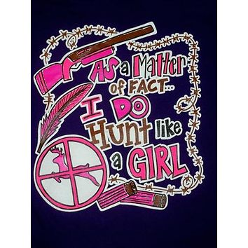 SALE Southern Chics Funny Hunt Like a Girl Deer Sweet Girlie Bright T Shirt