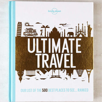 Ultimate Travel: The 500 Best Places On The Planet... Ranked By Lonely Planet | Urban Outfitters