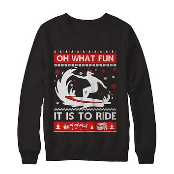 Oh What Fun It Is To Ride Sweater Christmas Surfing