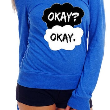 Okay Okay - The Fault  In Our Stars -Long Sleeve W/Boat neck - Tank - Women Top - Tshirt