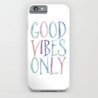Good Vibes Only iPhone & iPod Case by heartlocked