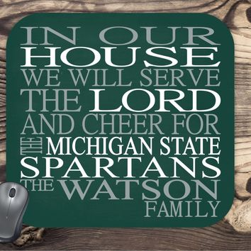 In Our House We Will Serve The Lord And Cheer for The Michigan State Personalized Family Name Christian Mouse Pad - Perfect Gift