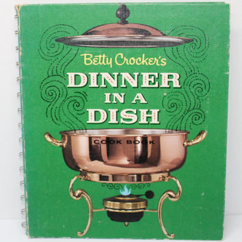 Betty Crocker Dinner in a Dish Golden Press First Edition 1965  Hardcover Spiral Bound
