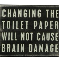 Primitives by Kathy Box Sign, 5 by 4-Inch, Toilet Paper:Amazon:Home & Kitchen