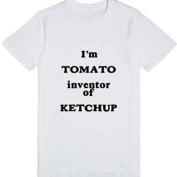 Tomato, inventor of ketchup