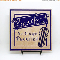 NEW YEARS SALE - Beach House - No Shoes Required - Beach Decor, Wood Sign, Vacation House, Remove Your Shoes Sign, Cute No Shoes Sign, Flip