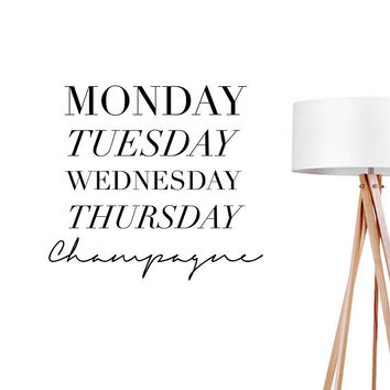 Monday Tuesday Champagne Wall Decal, Typography Wall Sticker, Typography Decal, Office Decor, Bedroom Wall Decal, Livingroom Wall Decal