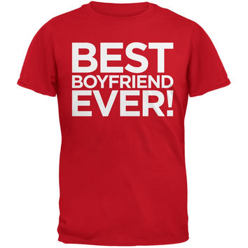 Valentine's Day - Best Boyfriend Ever Red Adult T-Shirt