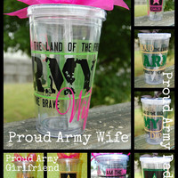 Army Wife, Girlfriend, Mom, or Dad Tumbler - 16oz Personalized Acrylic