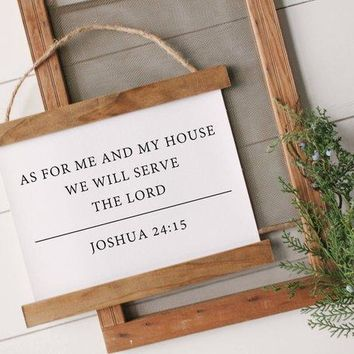 """""""As for me and my house"""" Joshua 24:15 Canvas Poster"""