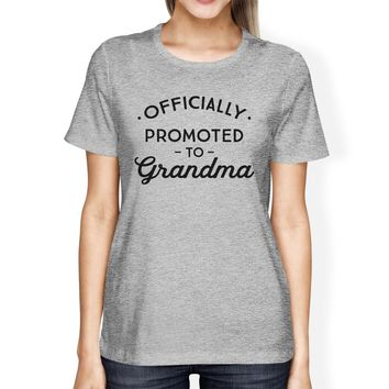 Officially Promoted To Grandma Womens Grey Shirt
